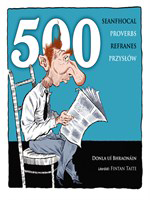 500 Seanfhocal, Proverbs, Refranes, Przyslow
