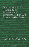 Collecting the Fragments, Breandán Ó Buachalla in Cape Clear 1959-2009
