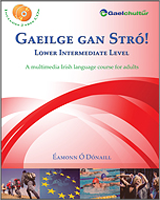 Gaeilge gan Stró! - Lower Intermediate Level