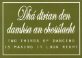 Card: Two Thirds Of Dancing Is Making It Look Right