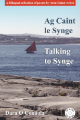 Ag Caint le Synge | Talking to Synge (without CD)
