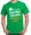 Broken Irish Is Better Than Clever English - T-Shirt