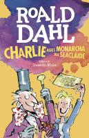 Charlie agus Monarcha na Seacláide