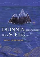 Duinnín Bleachtaire ar an Sceilg